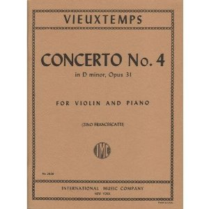Vieuxtemps Concerto No. 4 In d minor Op. 31. For Violin and Piano. by Ivan Galamian. International